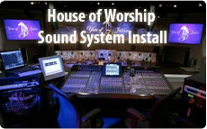 House of Worship Sound System Install
